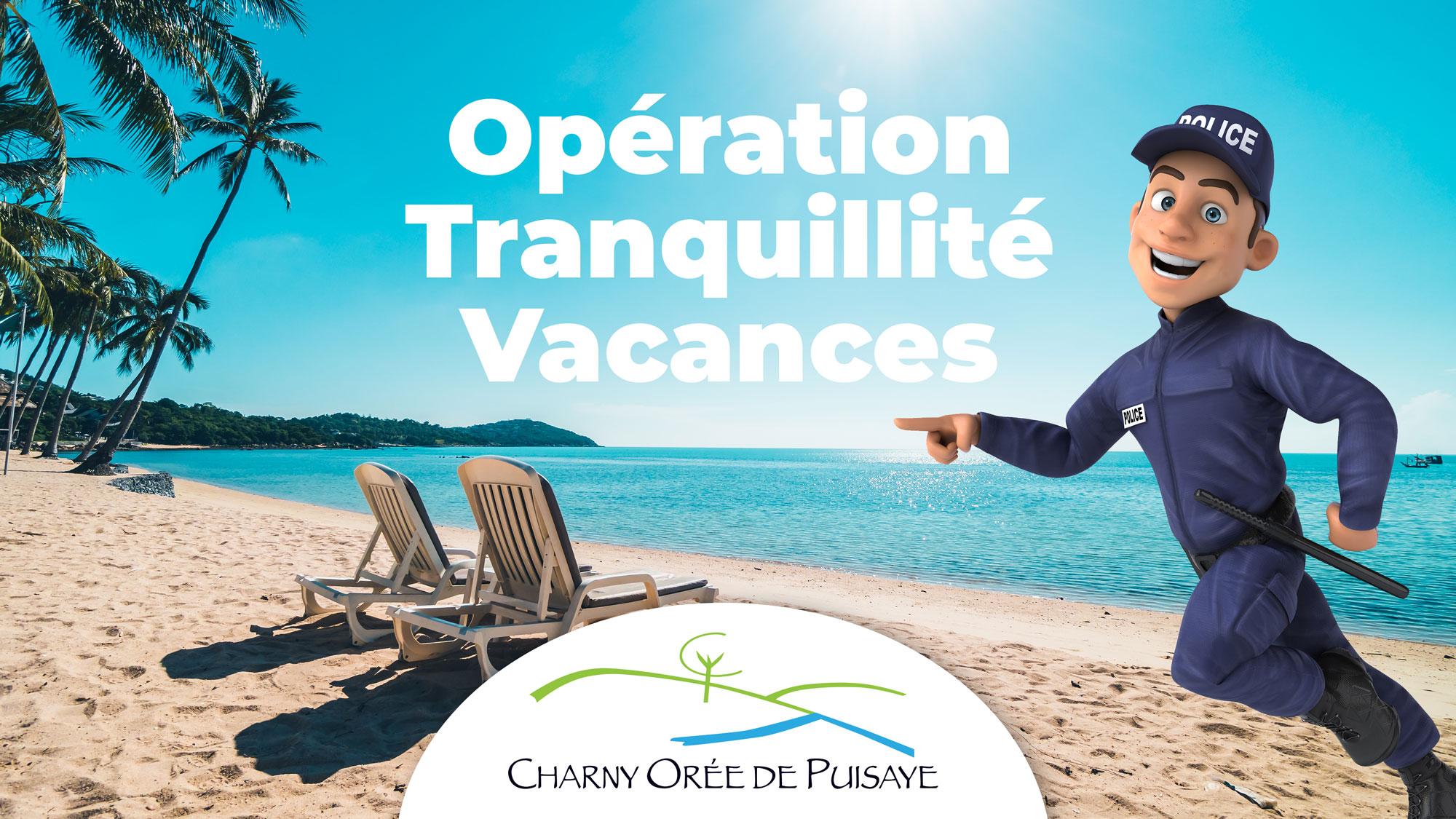Opération Tranquillité Vacances Charny Orée de Puisaye